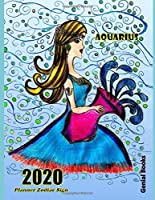 """2020 Planner Zodiac Sign: (Aquarius) Jan 1, 2020 to Dec 31, 2020 Weekly & Monthly Planner Plus Yearly Calendar. 100 Pages 8,5"""" x 11"""" (Genial 2020 Planners Zodiac Sign)"""