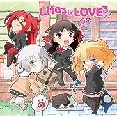 Lifeる is LOVEる!!