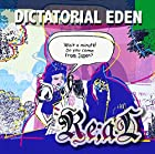 DICTATORIAL EDEN(在庫あり。)