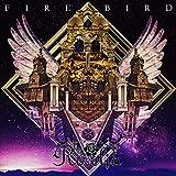 FIRE BIRD[Blu-ray付生産限定盤]