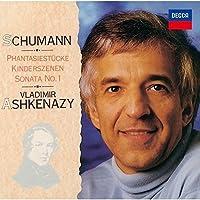 シューマン:ピアノ・ソナタ第1番、子供の情景、幻想小曲集