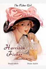 Harrison Fisher: The Fisher Girls-115 Illustrations Kindle Edition