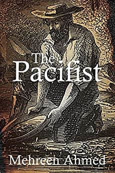 The Pacifist by [Ahmed, Mehreen]