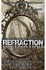Refraction (Broken Mirrors Series) ペーパーバック