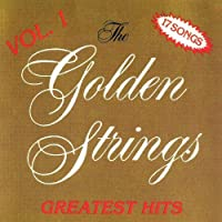 Greatest Hits 1 by Golden Strings (2006-01-24)