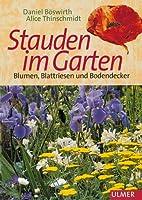 Stauden im Garten. Blumen, Blattriesen und Bodendecker