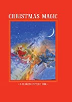 Christmas Magic: A Changing Picture Book