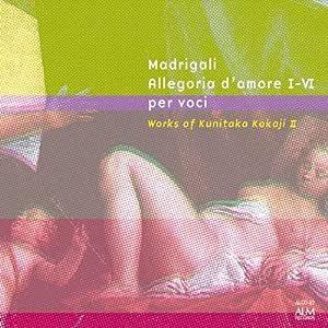 小鍛冶邦隆作品集II《マドリガル 或いは愛の寓意I~VI》