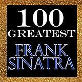 100 Greatest: Frank Sinatra