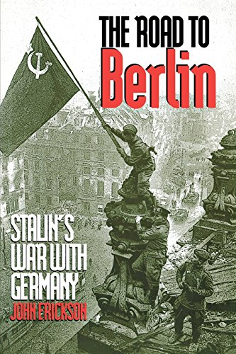 Download The Road to Berlin: Stalin`s War with Germany, Volume Two (Stalin's War With Germany) 0300078137