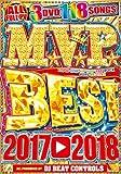 M.V.P. Best 2017~2018 - DJ Beat Controls 【3枚組】