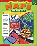 Scholsatic Success With Maps (Scholastic Success with Workbooks: Maps)