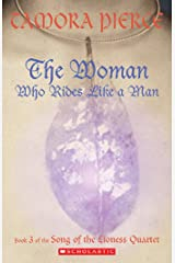 Song of the Lioness #3: The Woman Who Rides Like a Man Kindle Edition