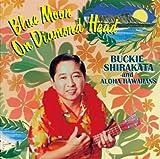 ダイヤモンドヘッドの蒼い月~バッキー白片とアロハ・ハワイアンズ