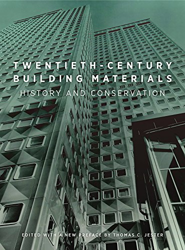 Download Twentieth-Century Building Materials: History and Conservation 1606063251