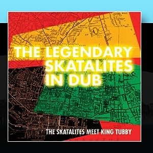 The Legendary Skatalites in Dub