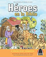 Héroes en la Biblia / Best-Loved Bible Heroes (Libros Arco)