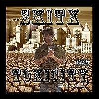 Toxicity: The Street Album