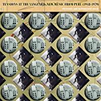 Tensions at the Vanguard-New Music from Peru (1948
