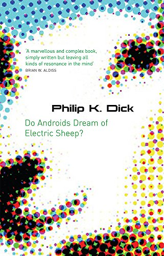 Do Androids Dream of Electric Sheep?. Philip K. Dick (S.F. Masterworks)の詳細を見る