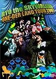 ONE-DER LAND TOUR 2007 [DVD] 画像