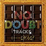 NO DOUBT TRACKS ALL STARS MIX 2012