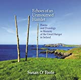 Echoes of an Unmourned Hamlet: Poems and Drawings in Memory of the Great Hunger in Ireland (English Edition)
