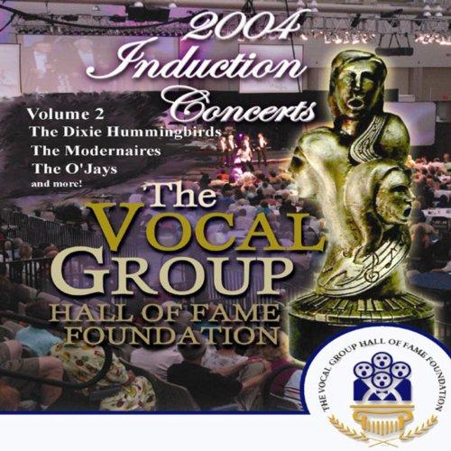 Vocal Group Hall of Fame 2004 Live Induction Concerts Vol 2