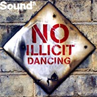 No Illicit Dancing