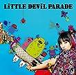 LiTTLE DEViL PARADE (初回生産限定盤)