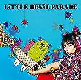 LiTTLE DEViL PARADE(初回生産限定盤)