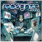 recognize / recog ジャケットイラストレーター:DemizuPosuka[数量限定!!オリジナル携帯ストラップ付き]