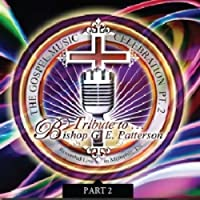 Vol. 2-Tribute to Bishop G.E. Patterson