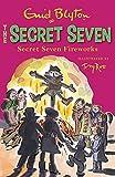 Secret Seven Fireworks: Book 11 by Enid Blyton(2013-07-04)
