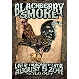 Blackberry Smoke: Live At The Georgia Theatre