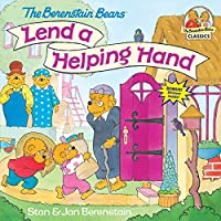 The Berenstain Bears Lend a Helping Hand (First Time Books(R))
