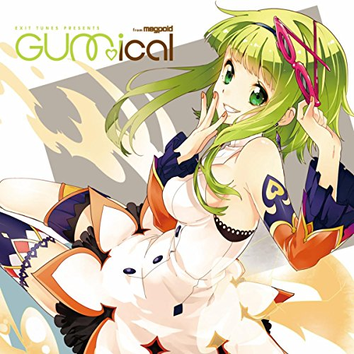 EXIT TUNES PRESENTS GUMical fr...