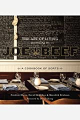 The Art of Living According to Joe Beef: A Cookbook of Sorts Kindle Edition