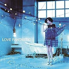 LOVE FANTASTIC♪大塚愛のCDジャケット