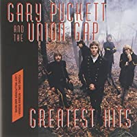 Greatest Hits by Gary Puckett and the Union Gap (2002-04-16)