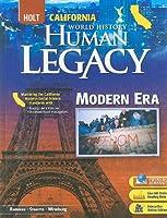 World History Human Legacy Modern Era: Holt California (Holt World History: Human Legacy)