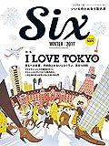 ダイヤモンド・セレクト 16年12月号 Six vol.2 [雑誌] (I LOVE TOKYO)
