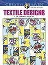 Creative Haven Textile Designs Coloring Book (Adult Coloring)