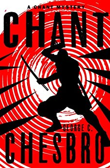 Chant (The Chant Mysteries Book 1) by [Chesbro, George C.]