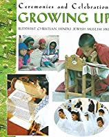 Ceremonies and Celebrations: Growing Up
