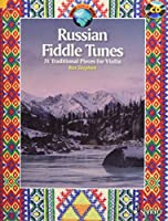 Russian Fiddle Tunes: 31 Traditional Pieces for Violin With optional Violin Accompanying Parts (Schott World Music)