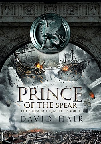 Prince of the Spear: The Sunsurge Quartet Book 2 (English Edition)