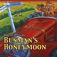 Busman's Honeymoon (BBC Audio Collection: Crime)