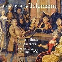Telemann: Fourth Book of Quartets by GEORG PHILIPP TELEMANN (2001-09-25)