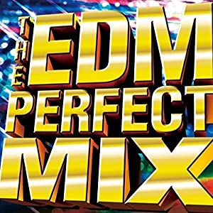 THE EDM~PERFECT MIX~mixed by DJBao